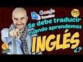¿Debo Traducir Cuando Estoy Aprendiendo INGLÉS?  Alejo Lopera