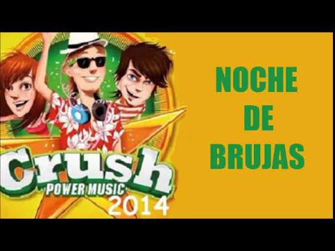 Noche De Brujas - Crush Power Music 2014 (Concierto Completo)