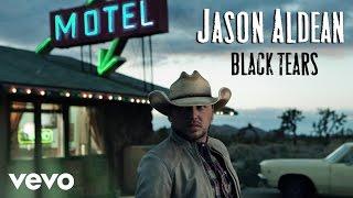 Jason Aldean - Black Tears