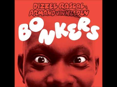 Dizzee Rascal & Armand Van Helden / Bonkers HQ 1080p