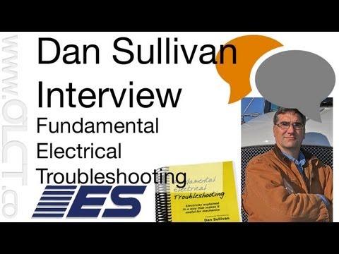 Dan Sullivan, Fundamental Electrical Troubleshooting, Author Interview