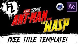 Ant-Man and The Wasp Free Title Template! | Film Learnin