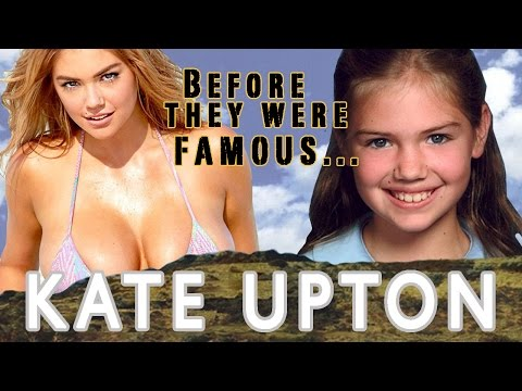 Kate Upton - Before They Were Famous
