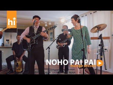 Mango Season - Noho Pai Pai (HiSessions.com Acoustic Live!)