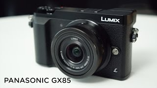 PANASONIC GX85/GX80 REVIEW