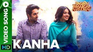 Kanha - Video Song | Shubh Mangal Saavdhan | Ayushmann & Bhumi Pednekar  | Tanishk - Vayu | Shashaa