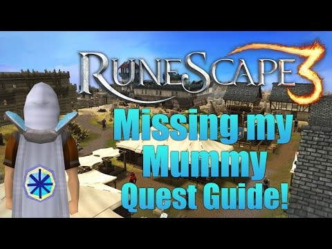 Runescape 3: Missing My Mummy Quest Guide 2015!
