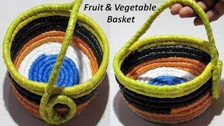 फल और सब्जियों को रखने के लिए बनाएं ये सुन्दर टोकरी सिर्फ 15 मिनट में Fruit & Vegetable basket