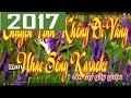 Karaoke | Chuyện Tình Không Dĩ Vãng | Nhạc Sống Hay Nhất 2017