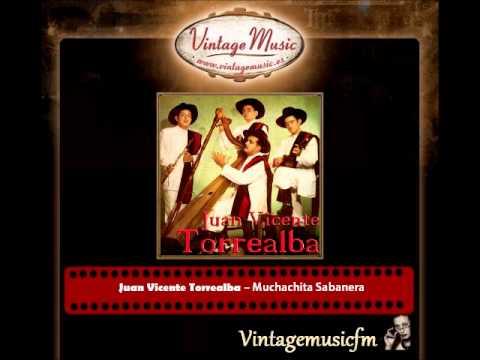 Juan Vicente Torrealba – Muchachita Sabanera