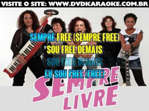 Sempre Livre   Eu Sou Free