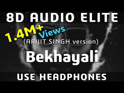 8D AUDIO | Bekhayali - Kabir Singh | Arijit Singh Version | Shahid Kapoor, Kiara Advani |