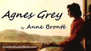 AGNES GREY by Anne Brontë - FULL AudioBook | GreatestAudioBooks.com