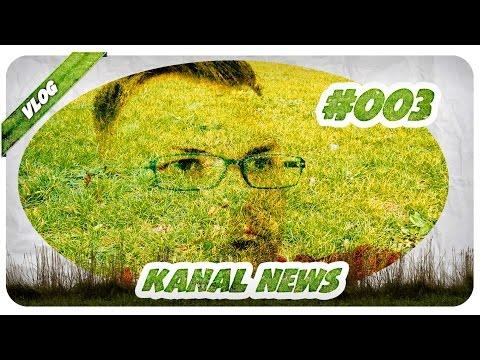 KANAL NEWS #3 - Letzte Woche im Schnelldurchlauf - Karvon Vlog