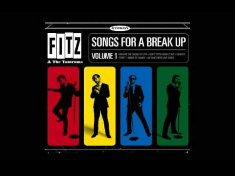 Fitz And The Tantrums - We Dont Need No Love Songs