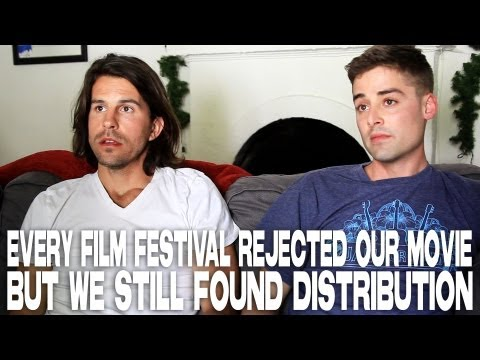 Every Film Festival Rejected Our Movie But We Still Found Distribution by Andy Gillies & Joe Haas