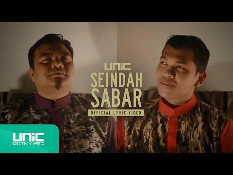 UNIC - Seindah Sabar (Official Lyric Video) ᴴᴰ