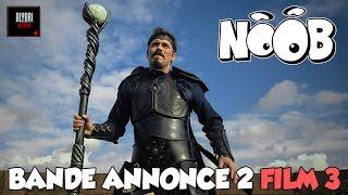 TRILOGIE NOOB - Trailer 2 Film 3