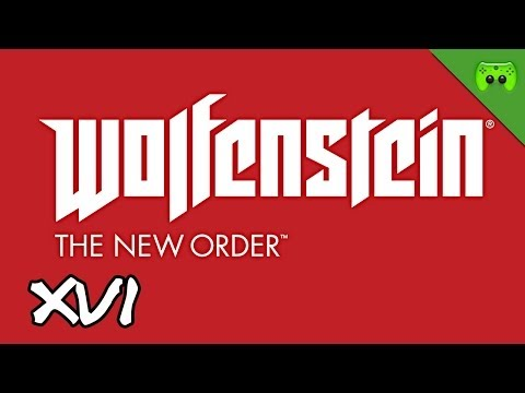 Wolfenstein: The New Order # 16 – Voll Laser, Alter! «» Let's Play Wolfenstein | FULLHD