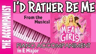 I 39 D Rather Be Me From The Broadway Musical 39 Mean Girls 39 Piano Accompaniment Karaoke