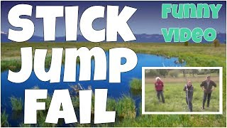 Stick jump fail 🔸 7 second of happiness FUNNY Video 😂 #379