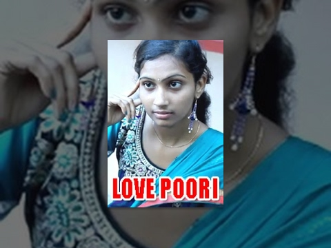 LOVE POORI - A Telugu Short Film - By Naani Voola