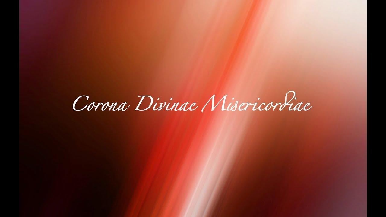 Corona inae misericordiae ine mercy chaplet in latin youtube