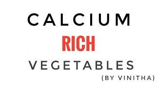 Calcium Rich Vegetables | Calcium Food  | Natural Calcium Sources | Learn English For Kids