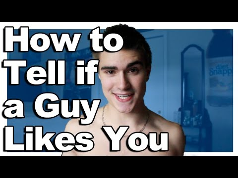 How to Tell if a Guy Likes You Part 2 - YouTube