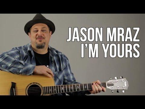 Jason Mraz - I'm Yours - Acoustic Guitar Lesson - Tutorial - Chords Rhythm