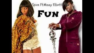 Spice Ft.Missy Elliott-Fun