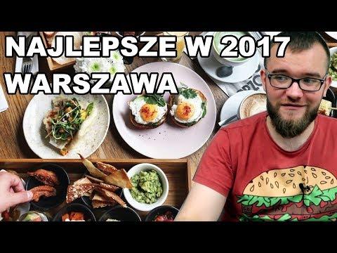 NAJLEPSZE KNAJPY 2017 ROKU W WARSZAWIE | GDZIE JA JEM #70