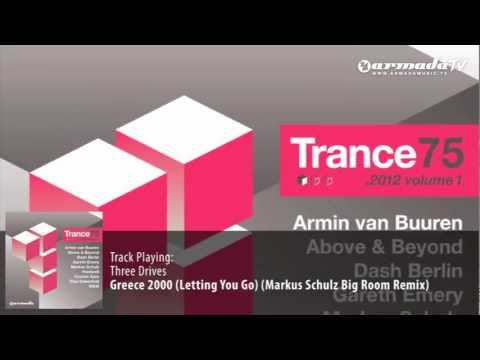 Three Drives - Greece 2000 (Markus Schulz Big Room Remix)