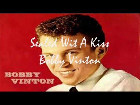 Bobby Vinton   -   Sealed With  Kiss  ( audio - lyrics )
