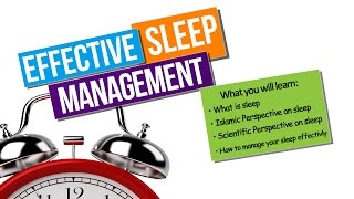 Effective Sleep Management – Ahmad Saleem