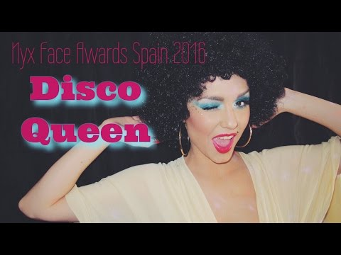 NYX FACE AWARDS SPAIN 2016 | Disco Queen | Dirty Closet.