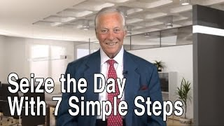 Dare to Dream - Seize the Day with 7 Simple Steps
