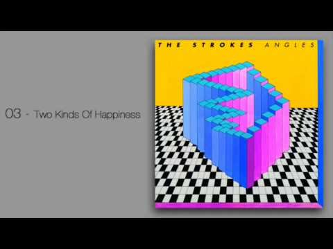 Strokes - Two Kinds Of Happiness