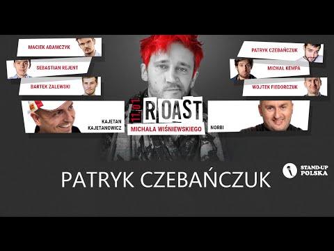 Patryk Czebańczuk - Roast Michała Wiśniewskiego (V Urodziny Stand-up Polska)