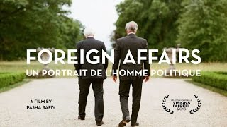 TRAILER - FOREIGN AFFAIRS by Pasha Rafiy (2016)