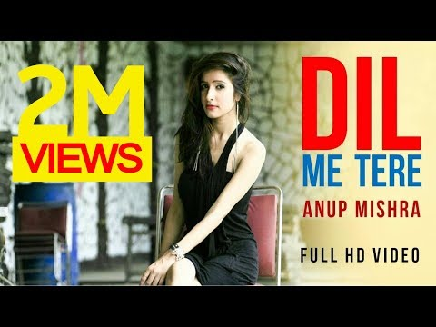 AnupM | Dil Mein Tere | Anup Mishra | New Album Songs 2017 |  BEROCK Video | Latest Album Song