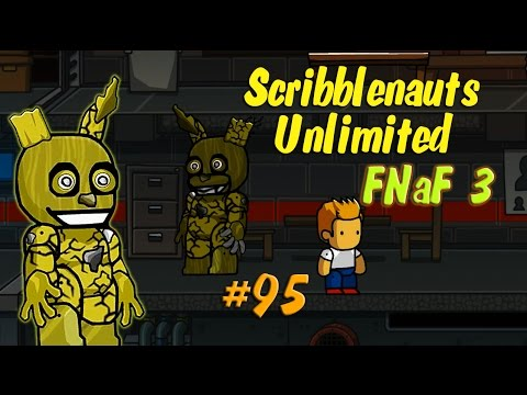 Scribblenauts Unlimited 95 New Five Nights at Freddy