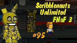 Scribblenauts Unlimited 95 Five Nights at Freddy