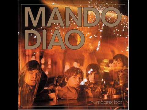 Mando Diao - Mexican Hardcore