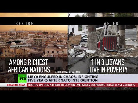 Libya 5 years after NATO intervention: From one of richest nations in Africa to most troubled