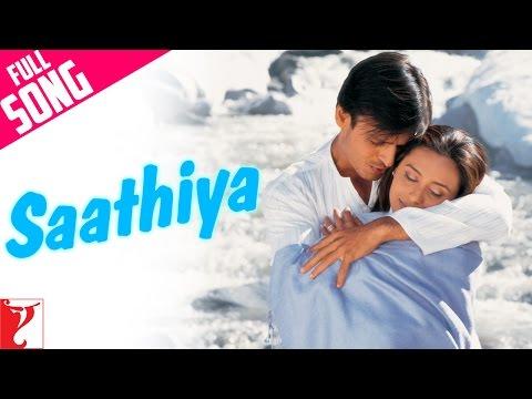 Saathiya - Full Title Song | Vivek Oberoi | Rani Mukerji