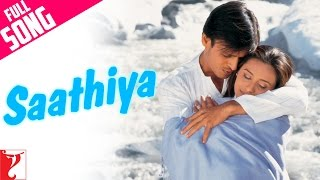 Download Saathiya - Full Title Song | Vivek Oberoi | Rani Mukerji | Sonu Nigam | A. R. Rahman 3Gp Mp4