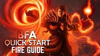 BFA Quick Start BASIC Guide: FIRE MAGE (PATCH 8.0.1)