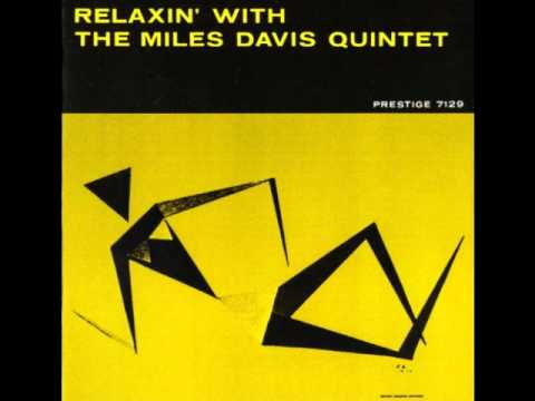 Relaxin' With The Miles Davis Quintet (Full Album)