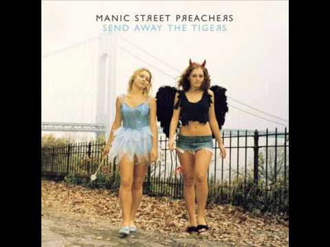 Manic Street Preachers - Send Away the Tigers [HQ audio]